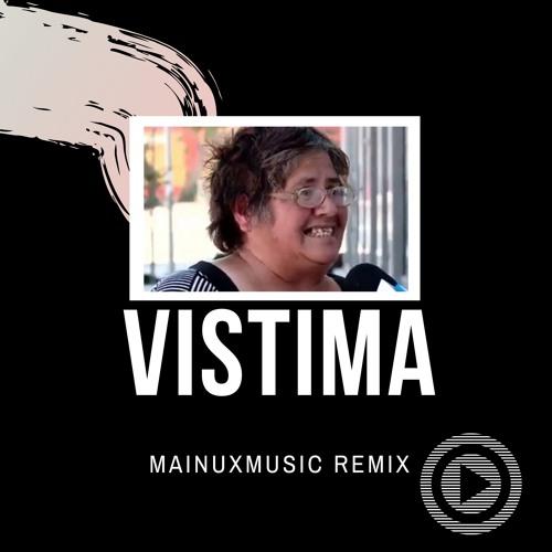 Vistima (Mainuxmusic Remix) [Free Download]
