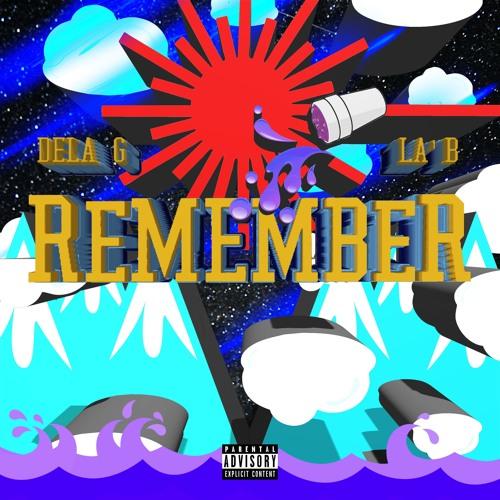 Remember (feat. La'B)
