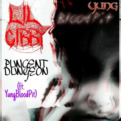 Pungent Dungeon (ft. Yung BloodPit)