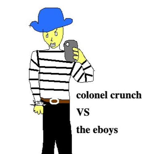 colonel crunch vs the eboys