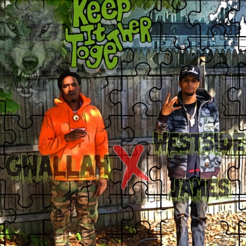WEST SIDE JAMES X GWALLAH - KEEP TOGETHER