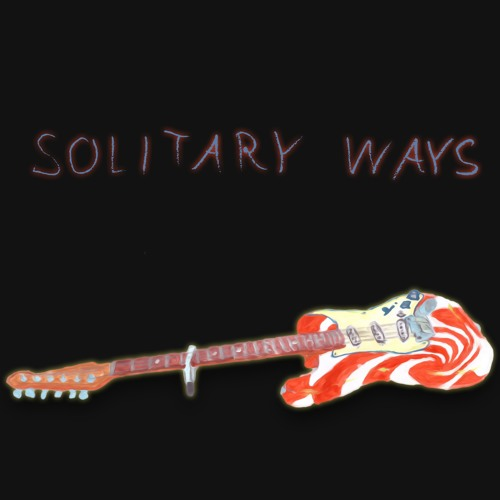Solitary Ways - Andrew Applepie & LUI HILL