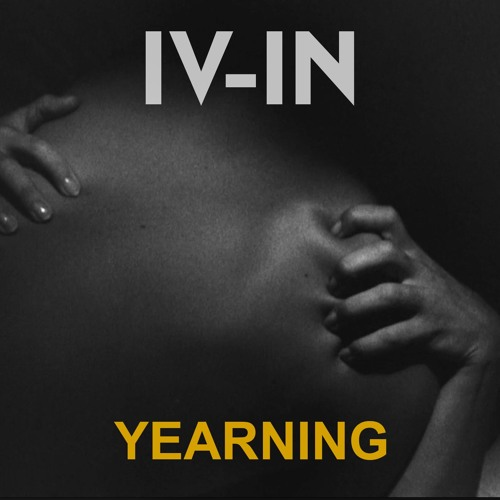 IV-IN - Yearning