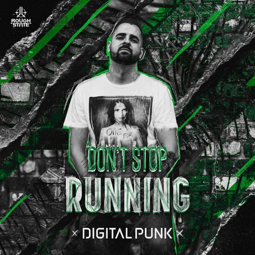 Digital Punk - Don't Stop Running (OUT NOW)