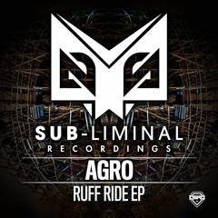 Agro - Ruff Ride Ft. Killa P