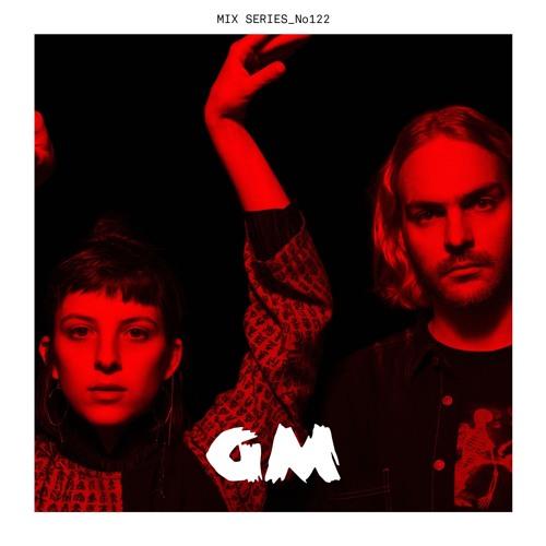 GM Guest Mix 122 : Camila Fuchs