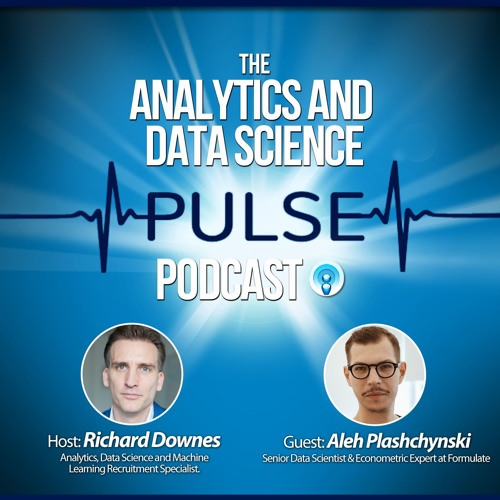 Analytics and Data Science Pulse - #011. Q&A with Aleh Plashchynski of Formulate