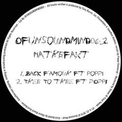 Matrefakt - Back F'amour feat. Poppi [Of Unsound Mind]