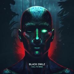 Bl4ck Owlz - DAT ONE