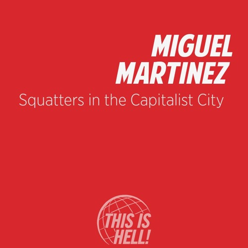 1084: Squatters in the capitalist city.