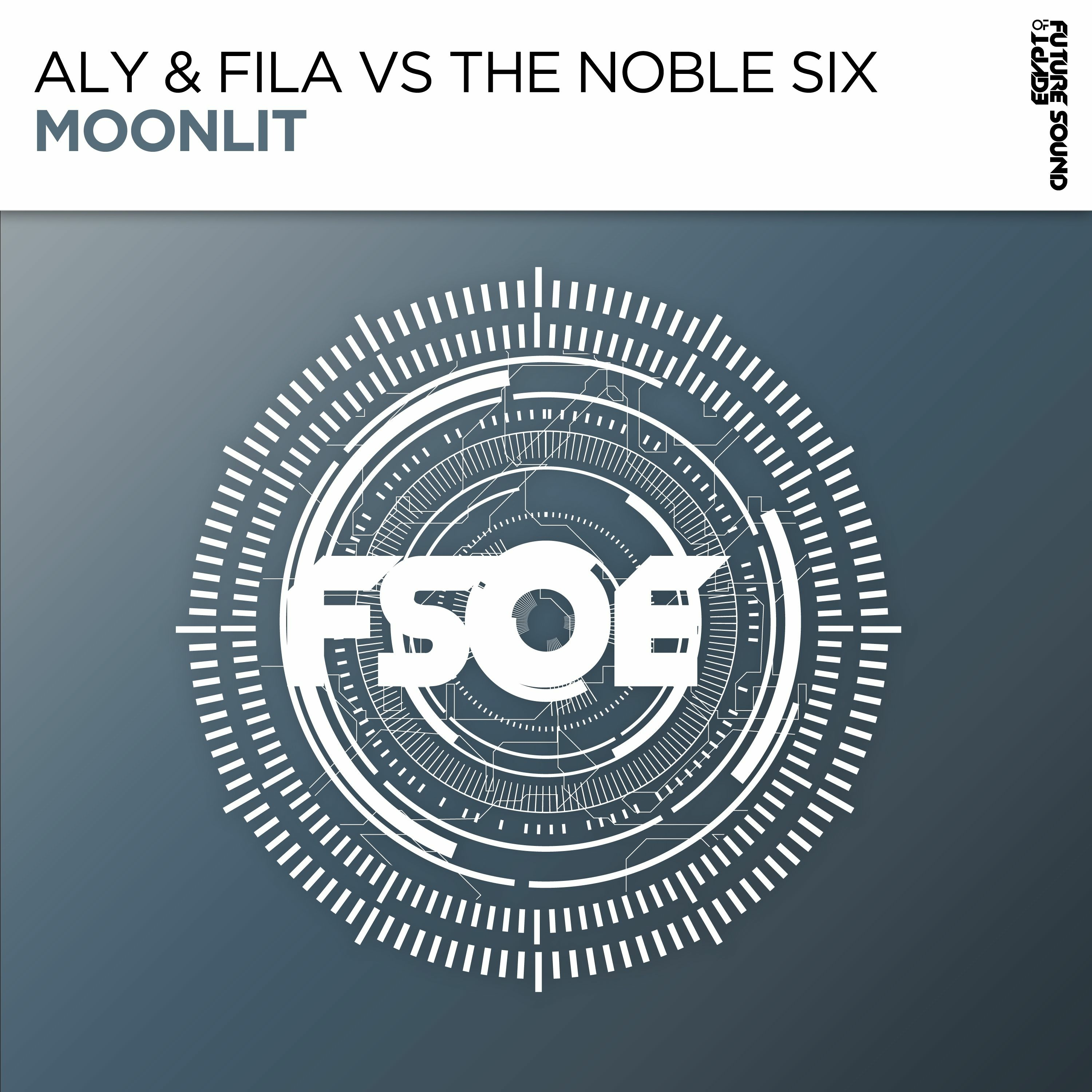 Aly & Fila vs The Noble Six - Moonlit [FSOE]