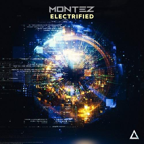 Montez Electrified Teaser