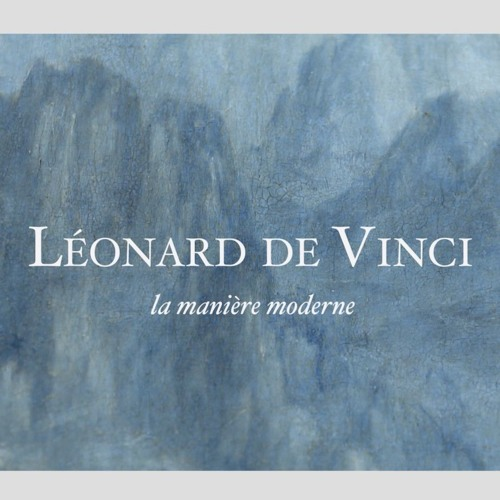 Leonardo Da Vinci, La manière moderne - Original Music Soundtrack