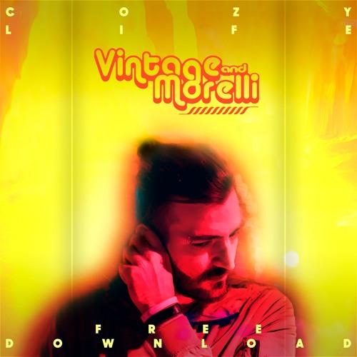 Vintage & Morelli - Cozy Life *Free Download*