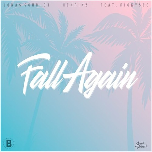 Jonas Schmidt, henrikz - Fall Again (Instrumental) [FREE DOWNLOAD]