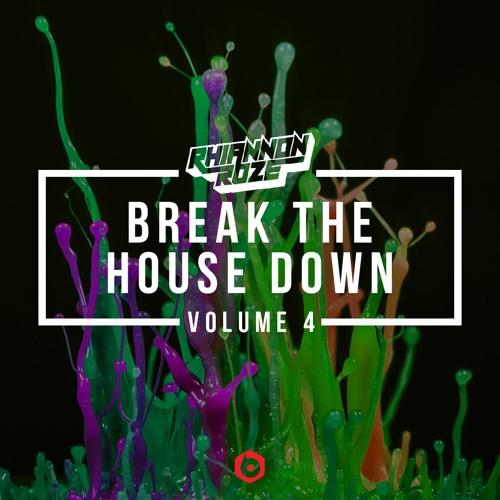 Break The House Down Vol. 4 :: House & Bass (DJ Mix)