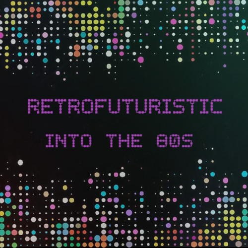 JT :Into The 80s - RetroFuturistic