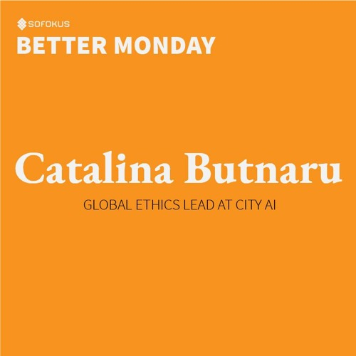 Episode # 2: Business ethics and women in IT with Catalina Butnaru