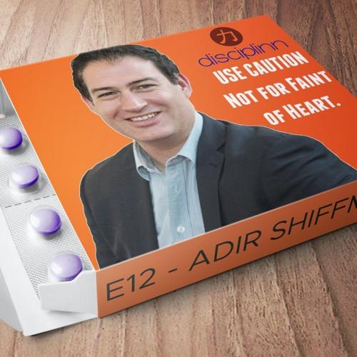E12 | Adir Shiffman | Doctor | Entrepreneur | Catapult Sports