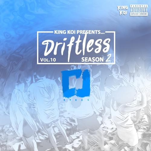 Driftless Season 2 Vol. 10 - CJsteel Guest Mix