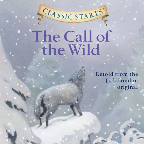 """""""The Call of the Wild"""" by Jack London and Oliver Ho read by Rebecca K. Reynolds"""