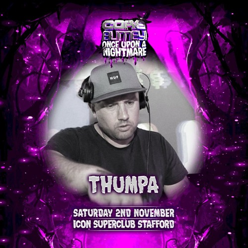 Thumpa - Core Blimey Once Upon A Nightmare 02.11.19 Promo Mix