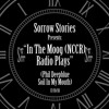 Download Sorrow Stories - Soil In My Mouth (Remix By Phil Deepblue)(In The Moog) Mp3