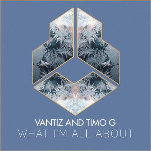 Vantiz And Timo G - What I'm All About