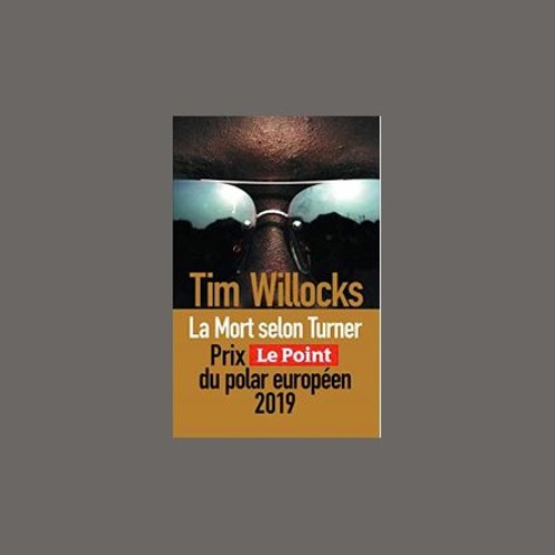 "Tim Willocks, ""La mort selon Turner"", éd. Sonatine"