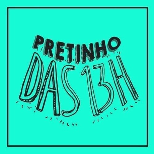 Pretinho Básico 22/10/19 13h ⭐Peninha