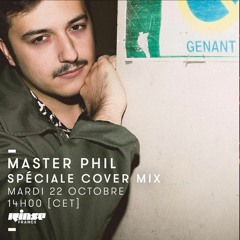 Rinse Fm Master Phil Spéciale Cover Mix 221019