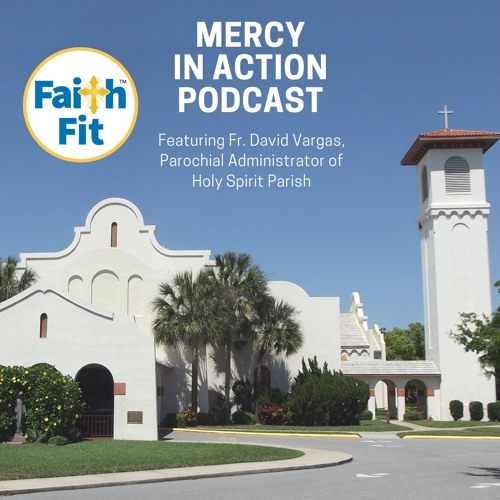 Mercy in Action: Holy Spirit Parish in Lake Wales E11