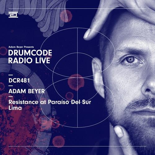 DCR481 – Drumcode Radio Live – Adam Beyer live from Resistance at Paraíso Del Sur, Lima