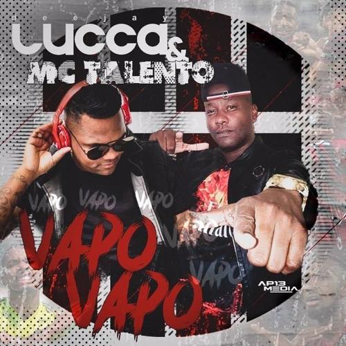 Vapo Vapo Do Mengao - Mc Talento E Lucca Deejay (Musica oficial do gerson ,executamos os caras )