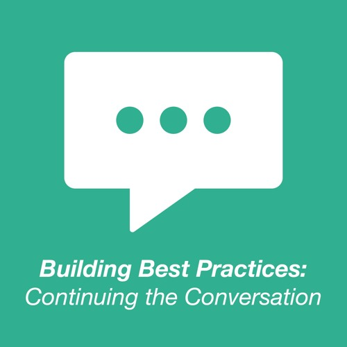 [TRIAD] Building Best Practices: Continuing the Conversation