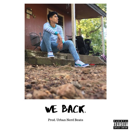 We back.. (Prod. Urban Nerd Beats)
