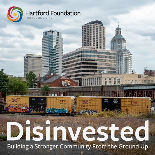 Disinvested: Building a Stronger Community From the Ground Up