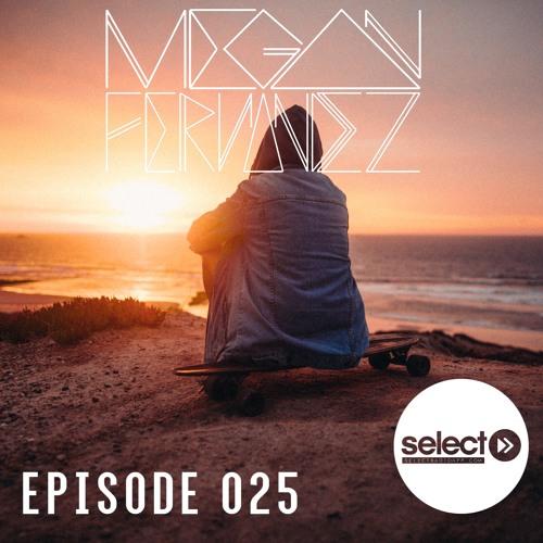 Episode 025 | Megan Fernandez on Select Radio