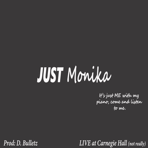 JUST Monika (Prelude In C Major) [prod. D. Bulletz]