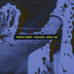Steffe Lewry - Mutate (part one)