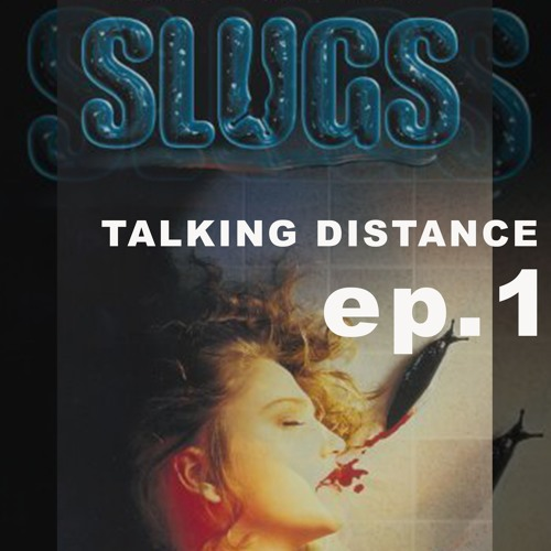 SLUGS (movie)