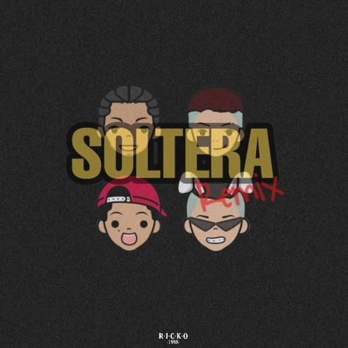 Soltera | Ricko Remix | Lunay x Bad Bunny x Daddy Yankee x Don Omar
