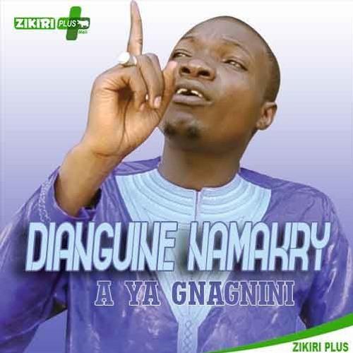 Dianguine Namakry - A YA GNAGNINI