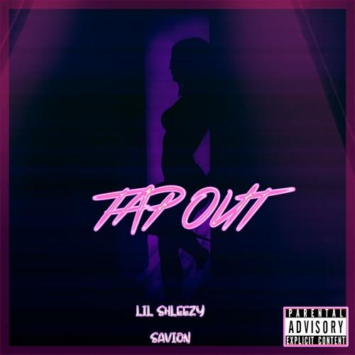 Lil Shleezy x  Savion Tap Out