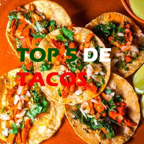 Top 5 De Tacos