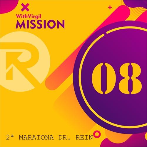 Virgil & Dr. Rein - Mission
