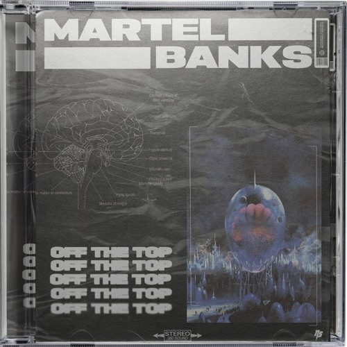 Martel Banks - Off The Top