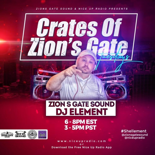 crates of zions gate tuesday 10-22-19 Nice Up Radio (new Reggae, Dhall, Afrobeats)