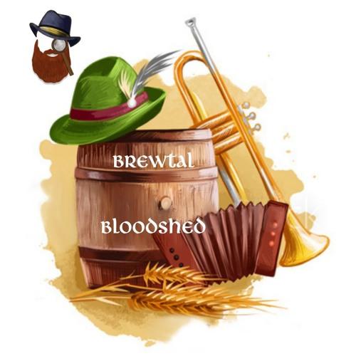 RR October '19–Brewtal Bloodshed (Foreward & Intro)