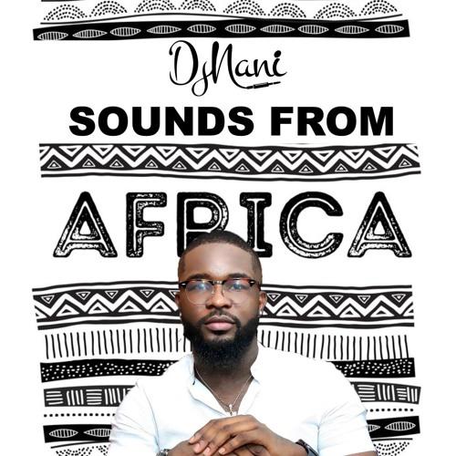 SOUNDS FROM AFRICA (LATEST AFROBEAT MIXTAPE)